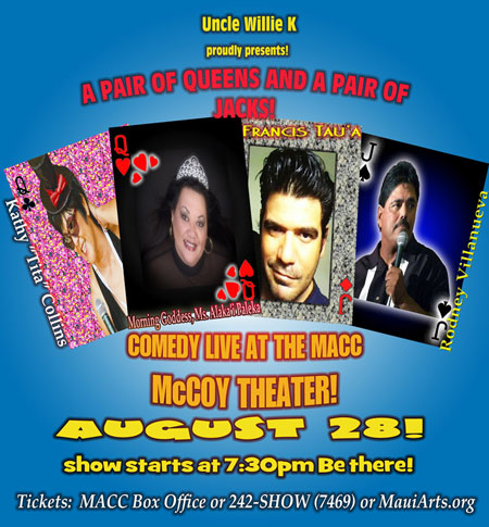Willie K Presents Comedy August 9