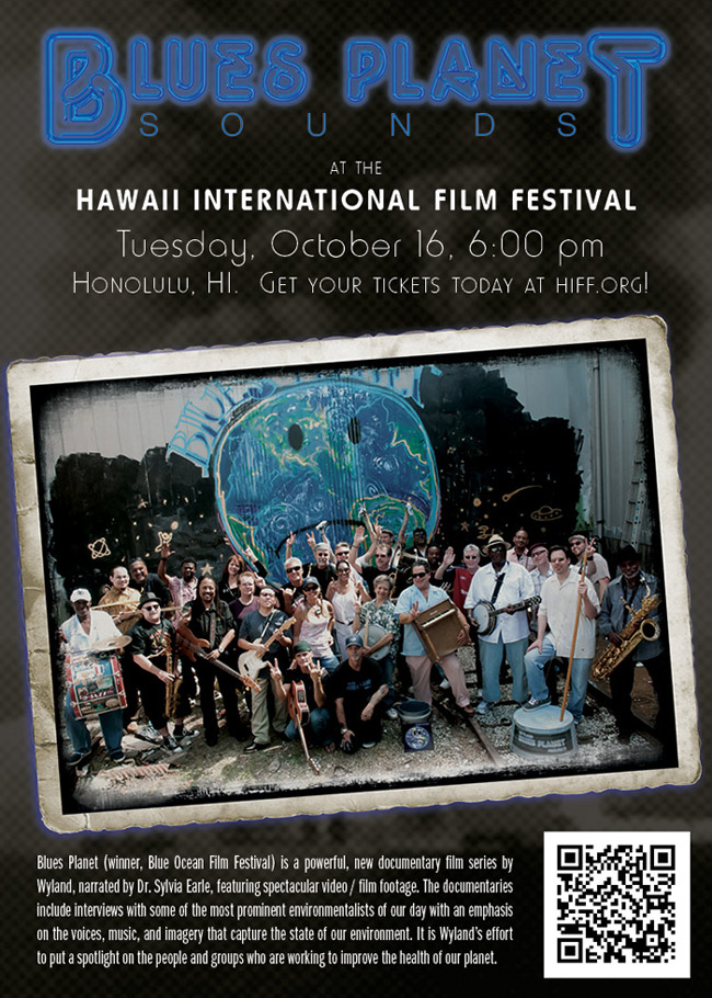 Blues Planet: Sounds at the Hawaii International Film Festival
