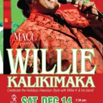 12/14 WILLIE KALIKIMAKA – MACC